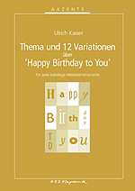 Thema und Variationen über »Happy Birthday To You«
